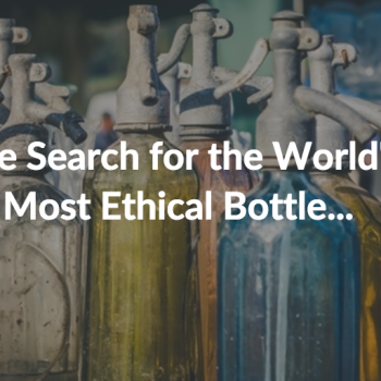 most ethical bottle